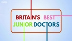 Britain's Best Junior Doctors